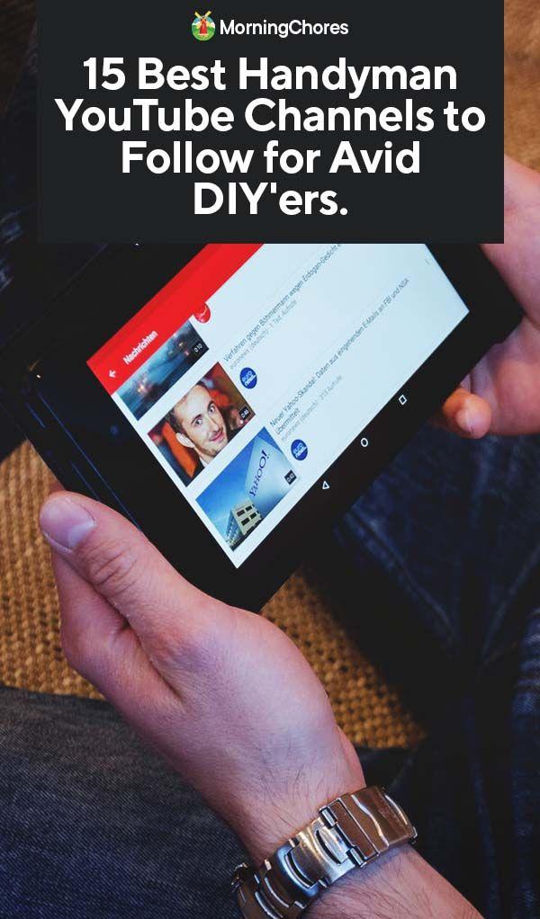 15 Best Handyman YouTube Channels to Follow for Avid ...