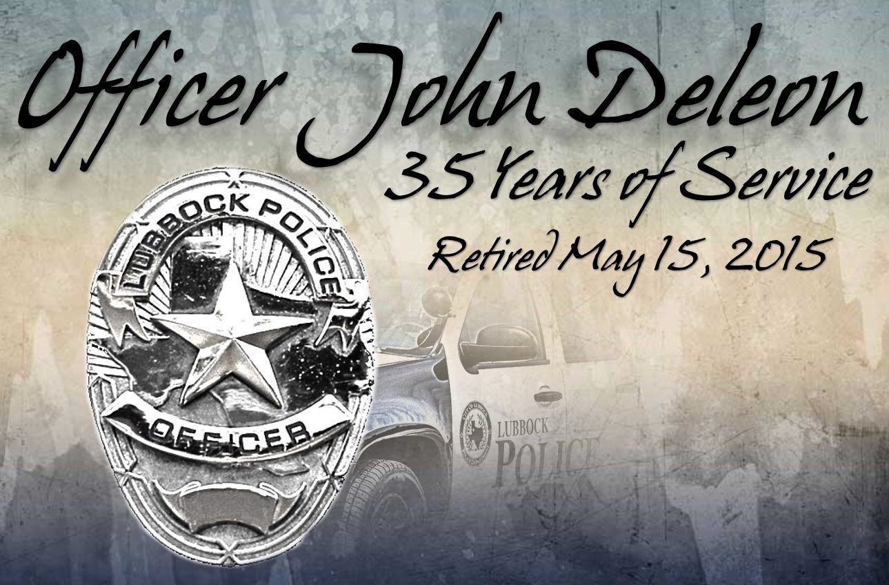 We would like to congratulate Officer John Deleon on his retirement from the Lubbock Police Department today. Officer Deleon has made a huge impact in many lives throughout the city as he served as a patrol officer for 35 years. We appreciate all the time & service that you have given John and we hope that you enjoy retirement! #LubbockPD