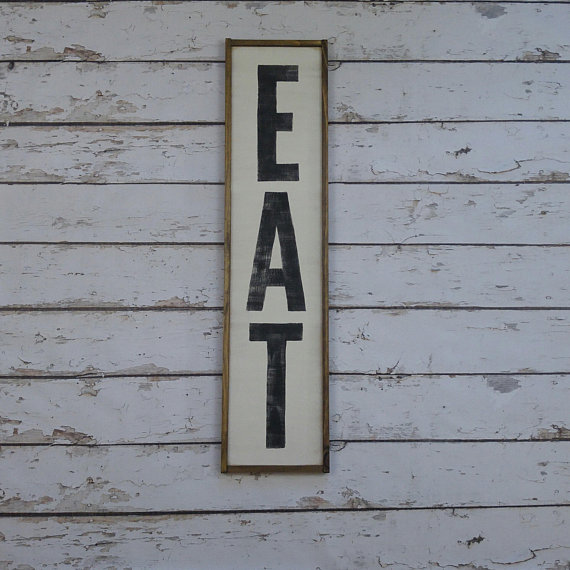 Wood Eat Sign Vertical Eat Sign Eat Sign Wood Eat Sign For Kitchen Custom Wood Sign Farmhouse K Custom Wood Signs Wood Signs Wood Frame Sign