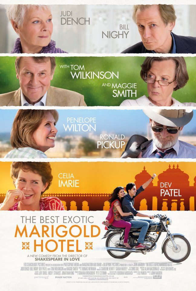 """For a disparate group of English pensioners (Judi Dench, Bill Nighy, Maggie Smith, Tom Wilkinson, Penelope Wilton, Celia Imrie and Ronald Pickup), retirement takes an unconventional turn when they abandon their homeland, enticed by advertisements for THE BEST EXOTIC MARIGOLD HOTEL, a seemingly luxurious sanctuary for """"the elderly and beautiful"""" in Jaipur, India.  Wonderful!"""