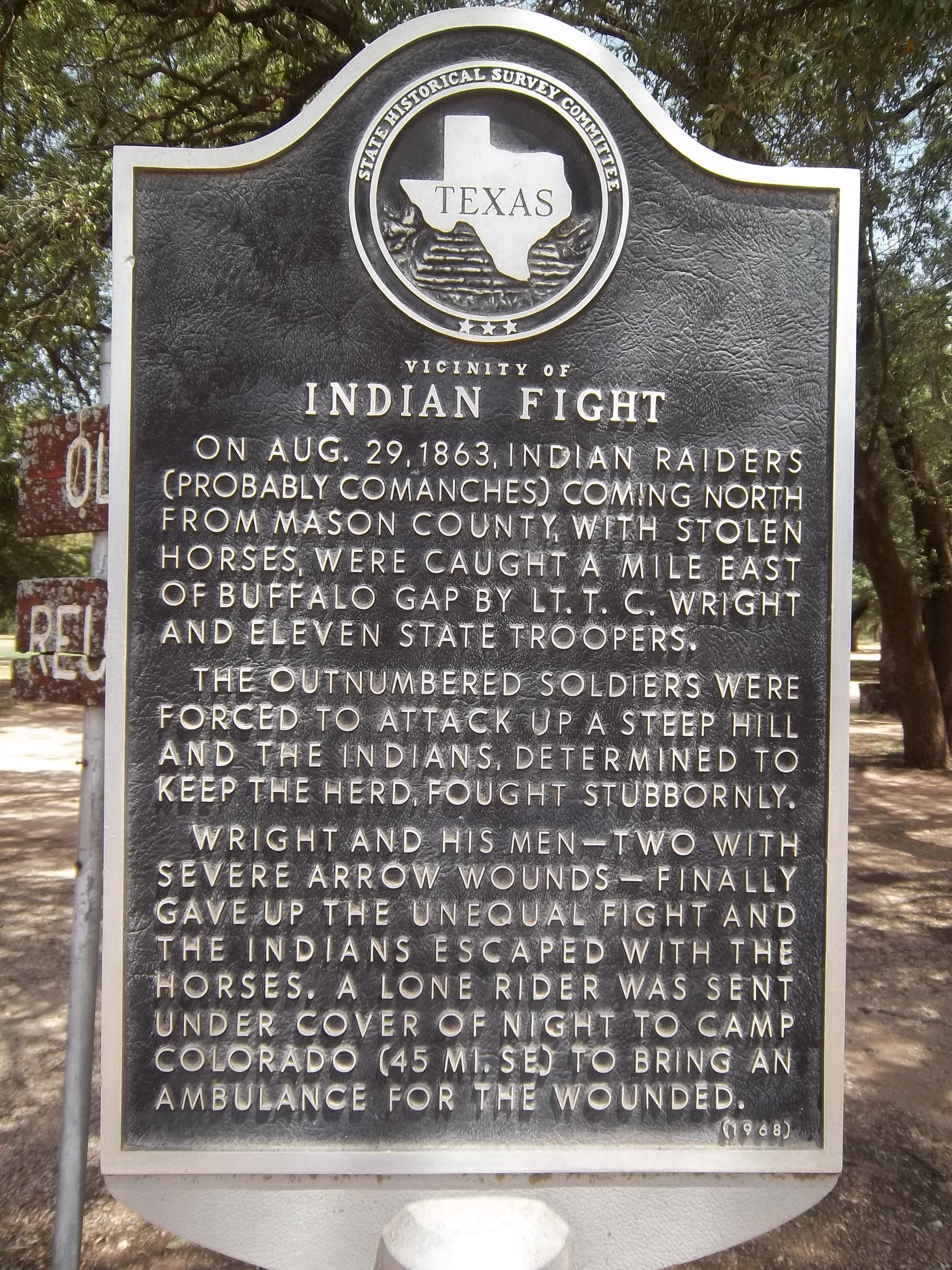 Vincinity Of Indian Fight Buffalo Gap Texas Only In Texas Historical Marker Texas