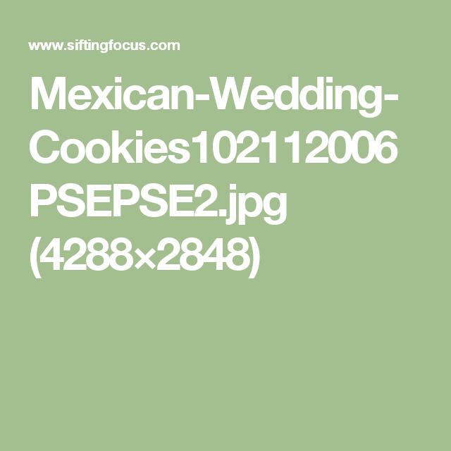 Mexican-Wedding-Cookies102112006PSEPSE2.jpg (4288×2848)