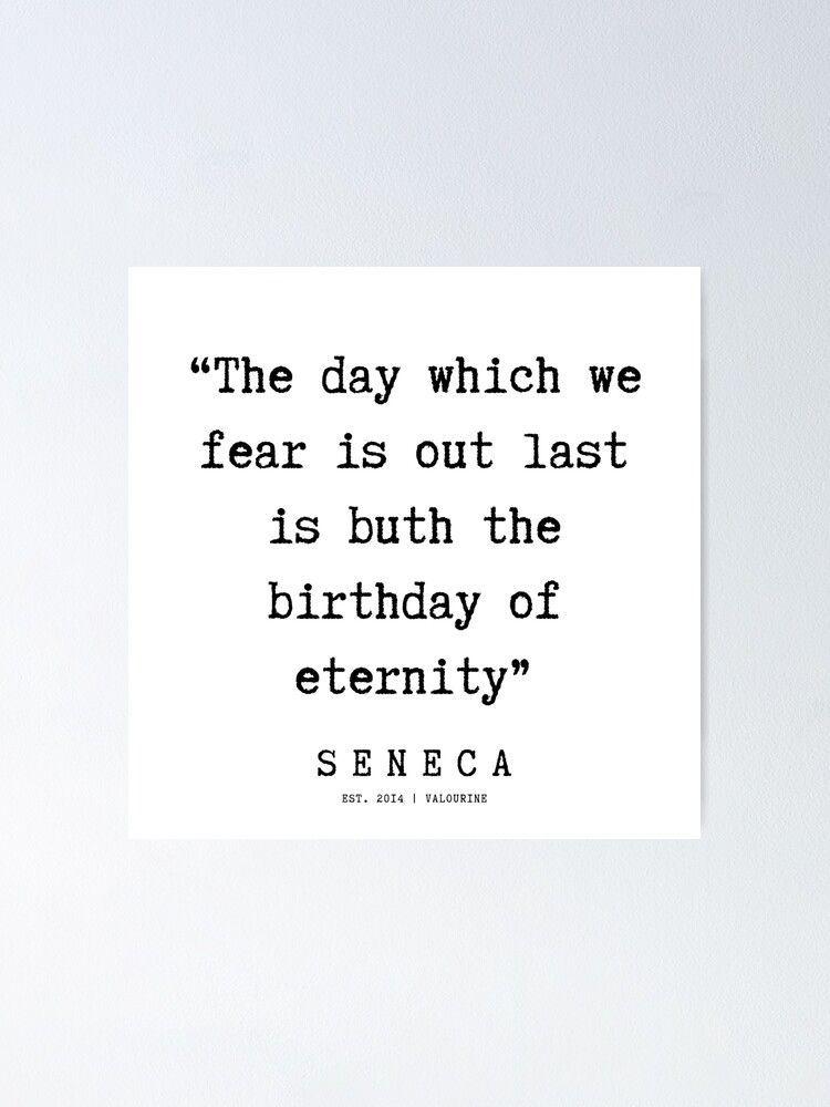 106 | Seneca Quotes | 190929  Poster by valourine