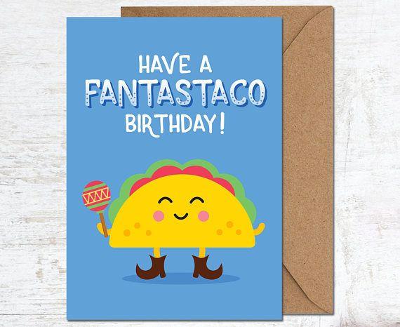 bcda7ca53 Taco Birthday Card, Foodie Birthday Card, Funny Birthday Card, Cute  Birthday Card,