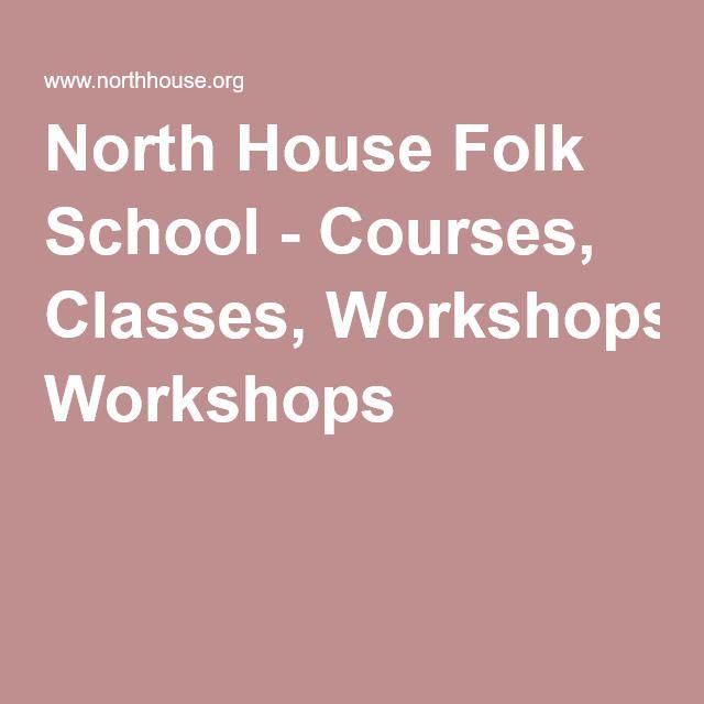 North House Folk School - Courses, Classes, Workshops
