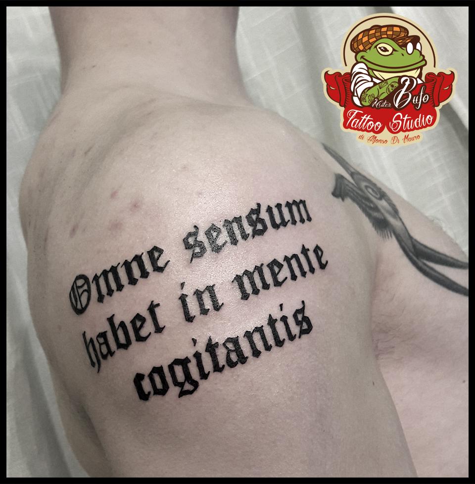 Omne Sensum Habet In Mente Cogitantis Gothic Lettering Tattoo Tattooartist