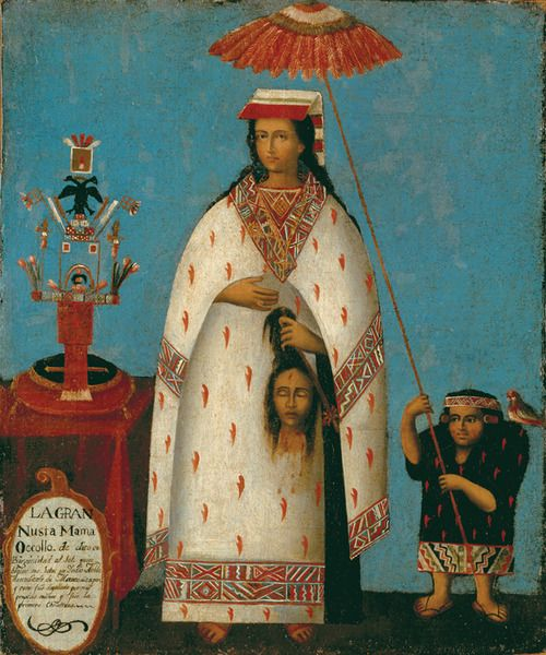 Inca Noblewoman (Gran Nusta Mama Occollo), Cuzco, Peru, early 1800s