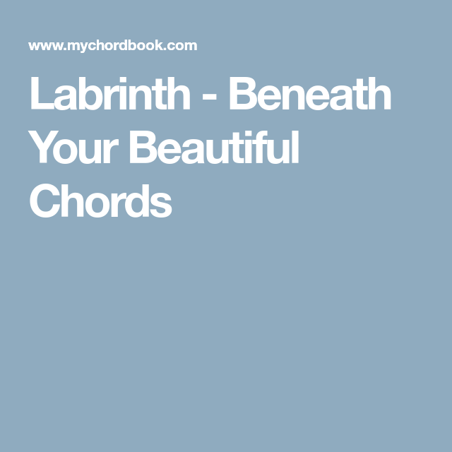 Labrinth Beneath Your Beautiful Chords Piano Chords Pinterest