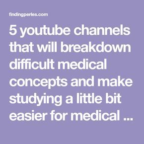 5 youtube channels medical students should know about #medicalstudents