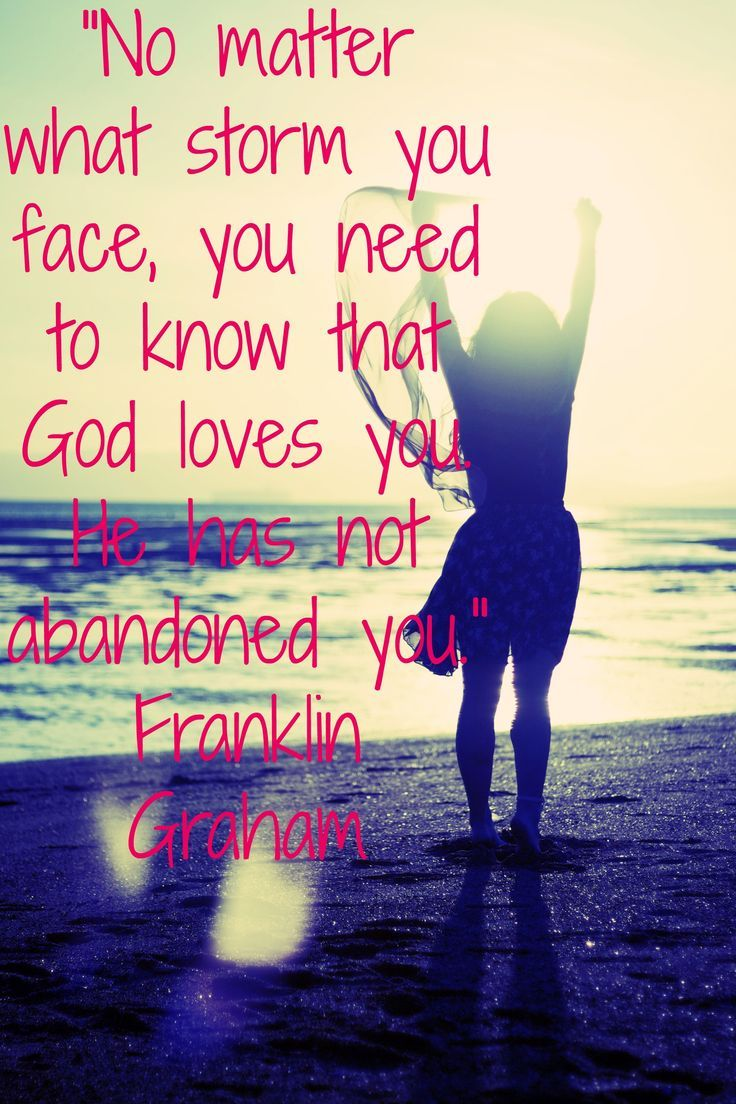 Unconditional Love Quotes From The Bible Storms  Storms Encouragement And Bible