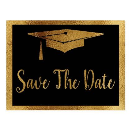save the date graduation black faux gold style announcement