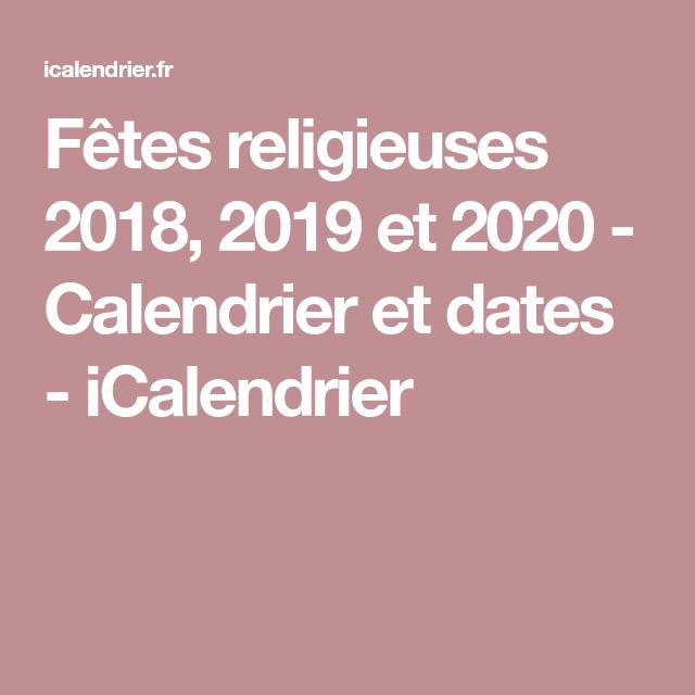 Fêtes religieuses 2018, 2019 et 2020   Calendrier et dates