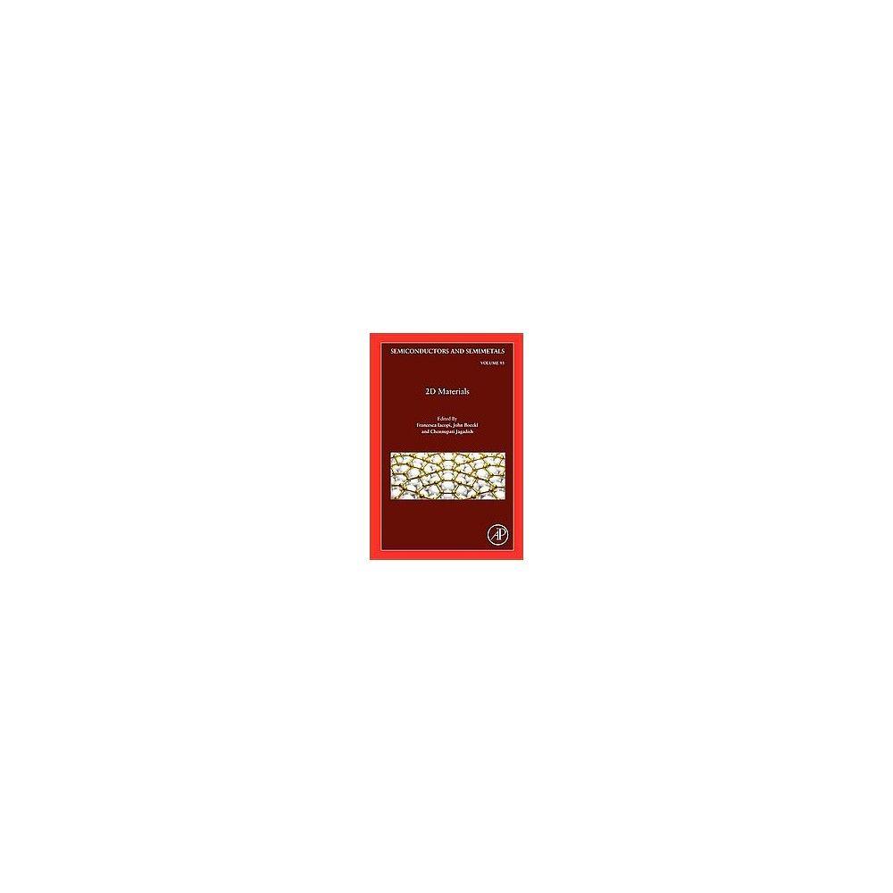 2d Materials ( Semiconductors AND Semimetals) (Hardcover)