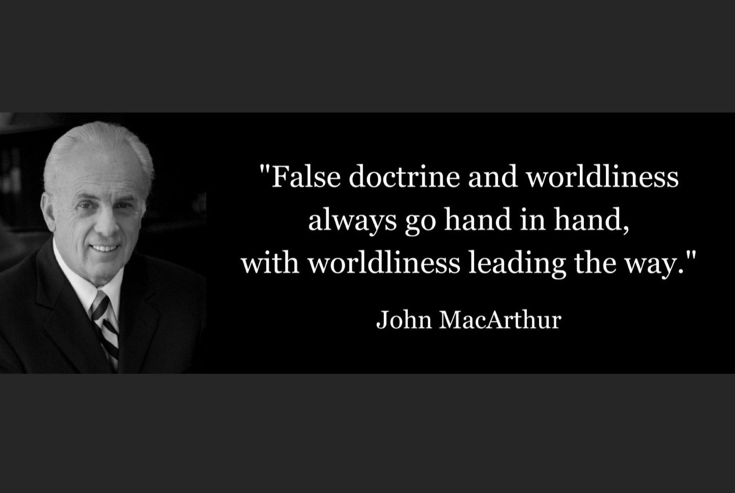 False Doctrine And Worldliness Always Go Hand In Hand With