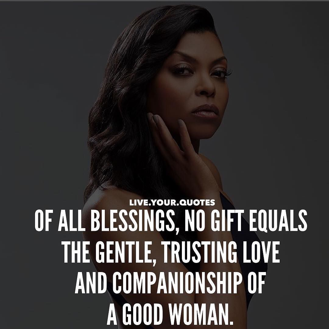 A Good Woman Is Hard To Find Worth Far More Than Diamonds If Your Lucky Enough To Find One Appreciate Her Comment Gentlemen Quotes Trust Love Amazing Women