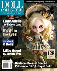 My interview for: DOLL Collector MAY 2012    information with the May 2012 issue of Doll Collector magazine. Rebeca Cano's Lady Adelle is featured on our cover. Check out Rebeca's story and more of her unique pieces. Artists show off their dolls with big eyes in this issue's special feature.