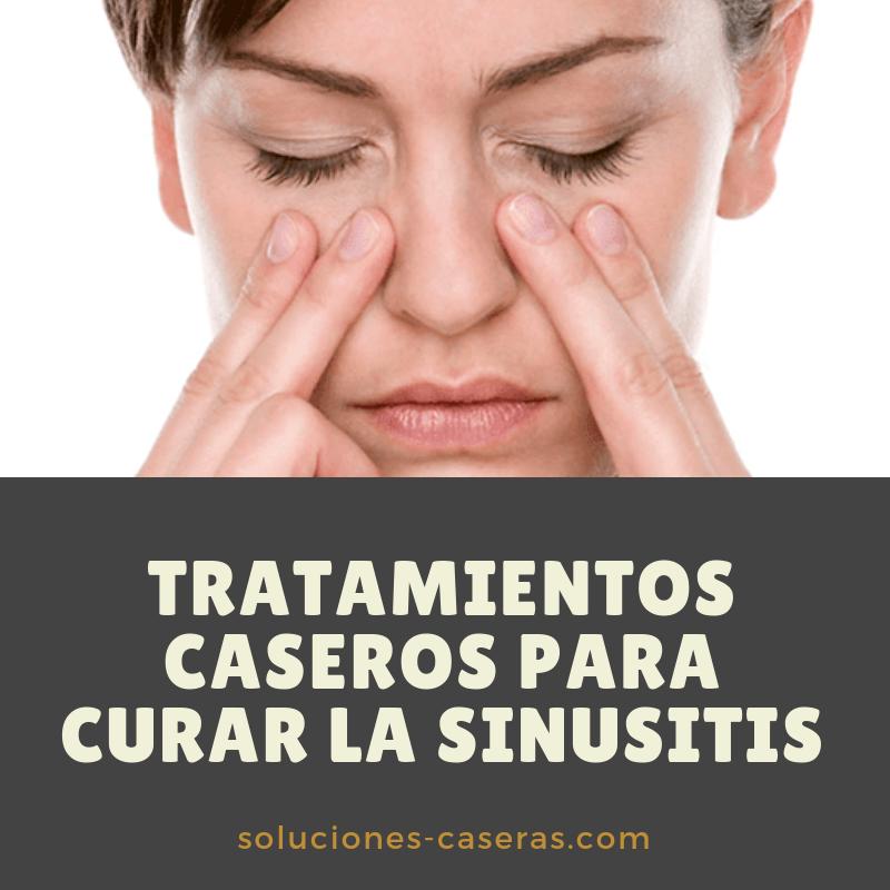 Tratamientos Caseros Para Curar La Sinusitis Sinusitis Remedios Caseros Remedios Caseros Remedios