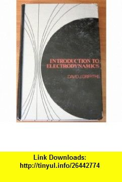 Introduction to electrodynamics 9780134813745 david j griffiths introduction to electrodynamics 9780134813745 david j griffiths isbn 10 013481374x fandeluxe Choice Image