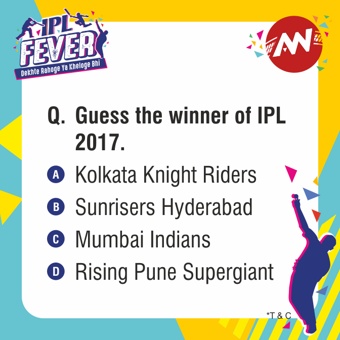 IPL Fever 2017 Final Quiz This IPL, double your enthusiasm