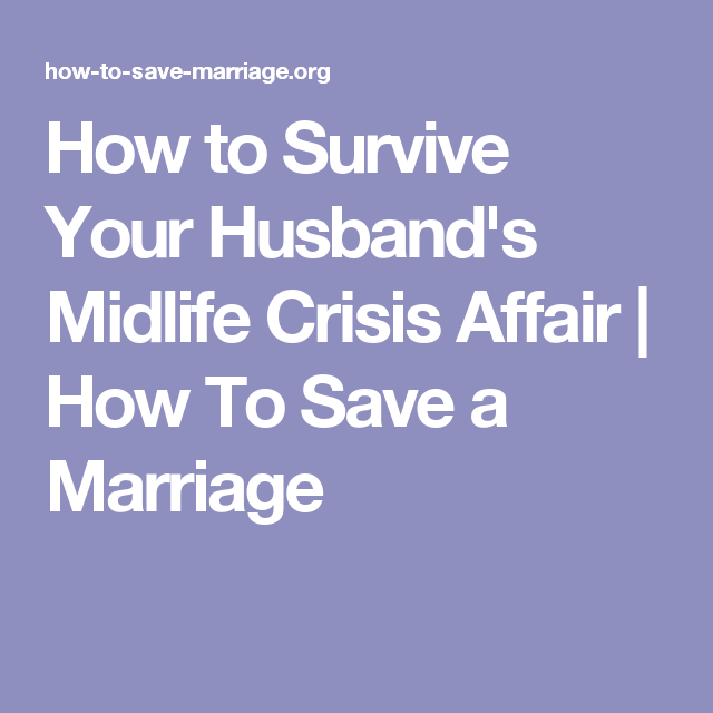Midlife crisis affair divorce