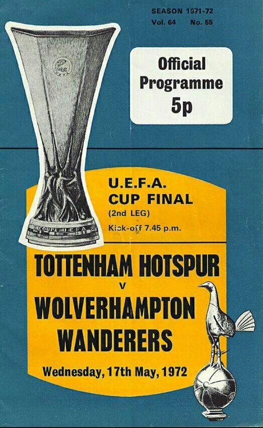 Uefa Cup Final Programme 1972 When Spurs Gave A Toss About European Football Tottenham Cup Final European Football