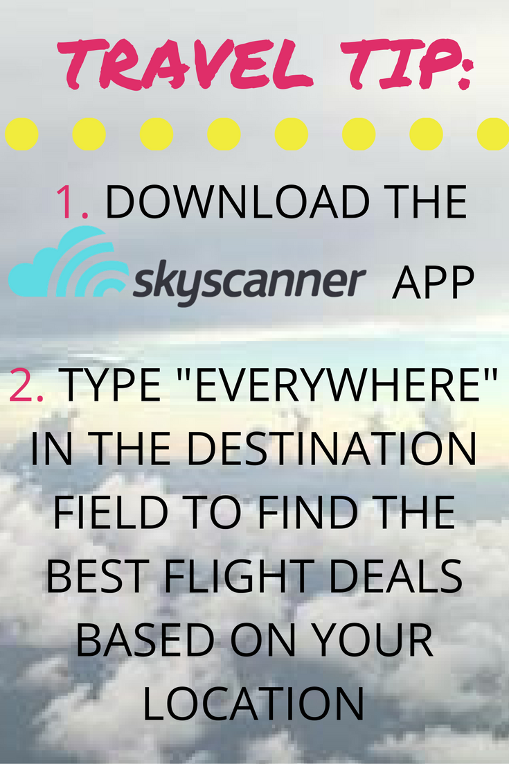 Travel tip awsomeness! Seriously Skyscanner has the best