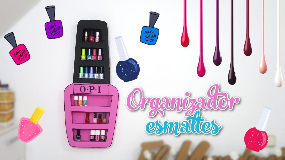 Mundo De Isa Manualidades.Organizador Para Tus Esmaltes De Unas Con Diseno Original