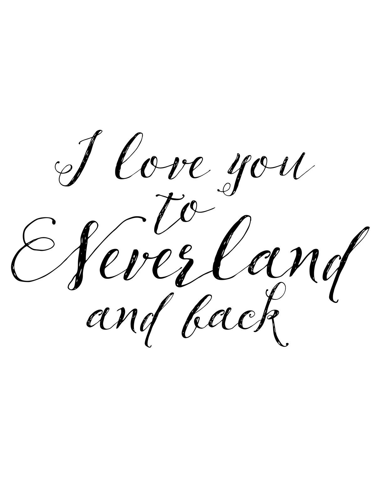 i-love-you-to-neverland-and-back.jpg 1,200×1,553 pixels | Baby ...