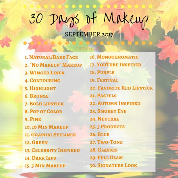 30 Days Of Makeup September 2017 Makeup Challenges Makeup September Challenge