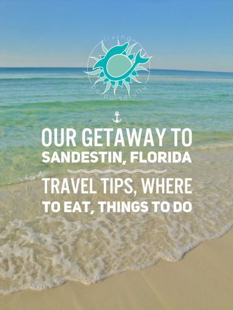 Travel tips, where to eat, and things to do in Sandestin, Florida (Gulf Coast)