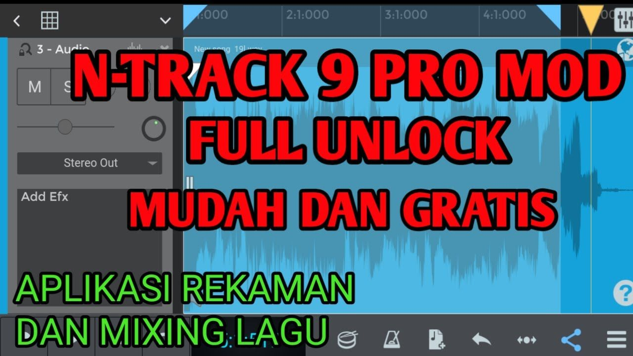 N Track Pro Mod 9 Terbaru 2020 Ntrackpromod Ntrackmod Ntrackpromod Ntrackmod Ntrackpromod9 N Track Pro Mod 9 Terbaru 2020 Asa Studio Rekaman Lagu Aplikasi