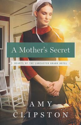 A Mothers Secret Hearts Of The Lancaster Grand Hotel Series 2