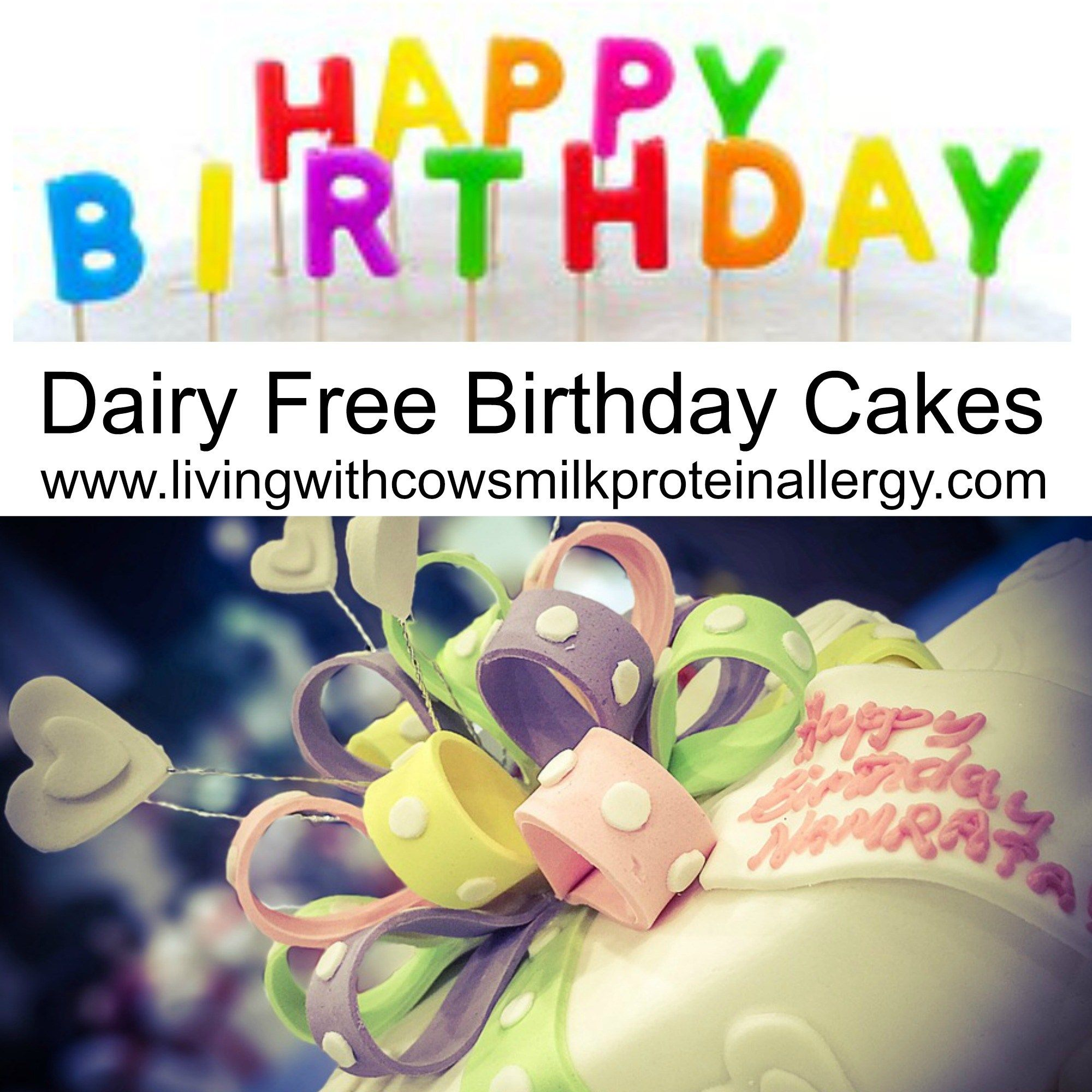 A List Of Dairy Free Birthday Cakes