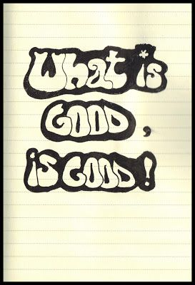 365 Days in Scribbles: what is good, is good
