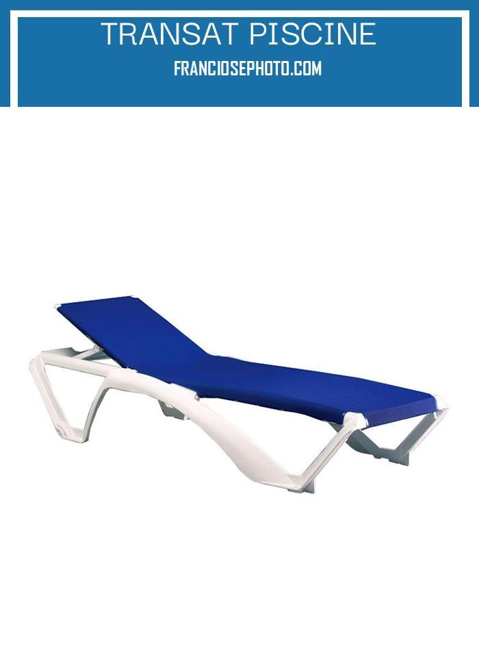 transat piscine en 2020  transat piscine fauteuil