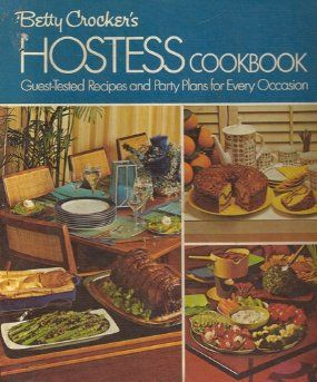 Betty Crockers Hostess Cookbook: Betty Crocker, Deirdre Stanforth: Amazon.com: Books