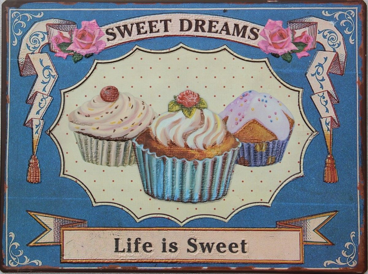 Blechschild Cupcakes Sweet Dreams Schild Im Antik Look