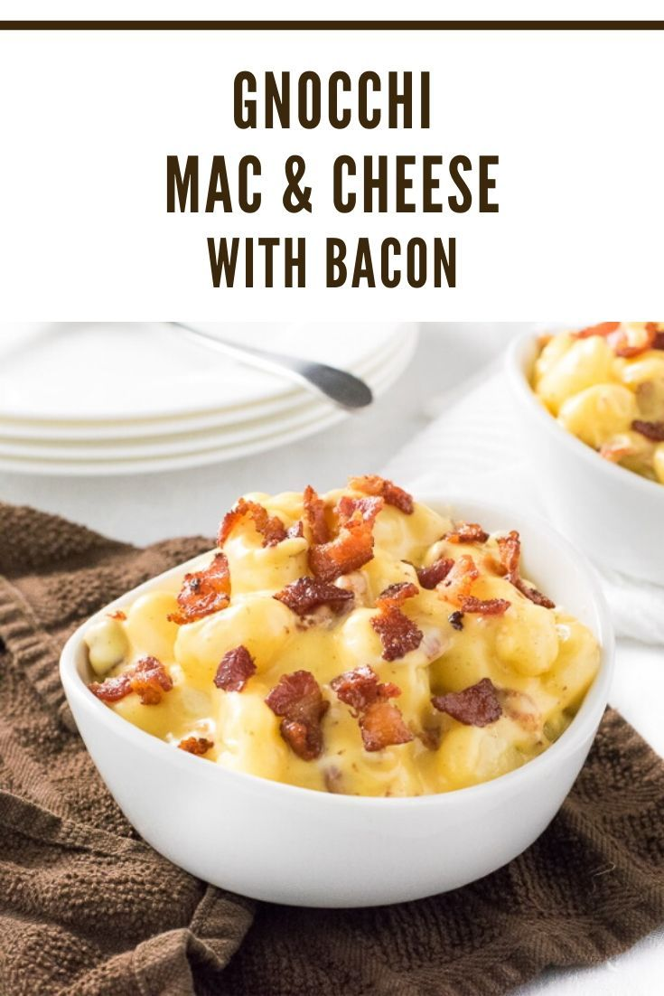 Gnocchi Mac and Cheese with Bacon  Gnocchi Mac and Cheese with Bacon
