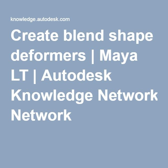 Create blend shape deformers   Maya LT   Autodesk Knowledge