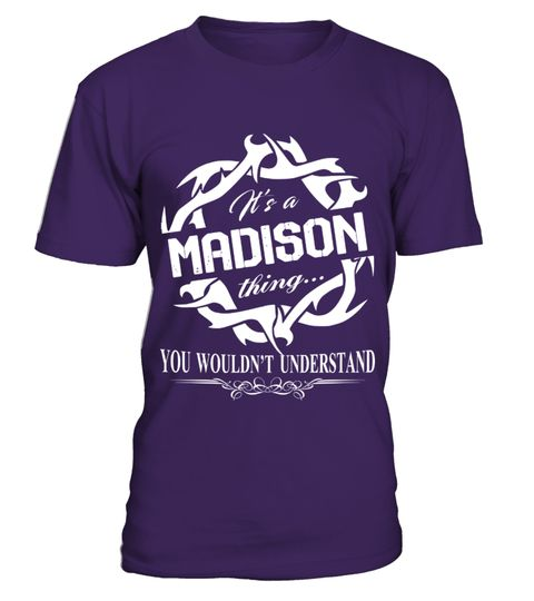 # IT IS MADISON THING  .  IT IS MADISON THING   A GIFT FOR A SPECIAL PERSON  It's a unique tshirt, with a special name!   HOW TO ORDER:  1. Select the style and color you want:  2. Click Reserve it now  3. Select size and quantity  4. Enter shipping and billing information  5. Done! Simple as that!  TIPS: Buy 2 or more to save shipping cost!   This is printable if you purchase only one piece. so dont worry, you will get yours.   Guaranteed safe and secure checkout via:  Paypal | VISA…