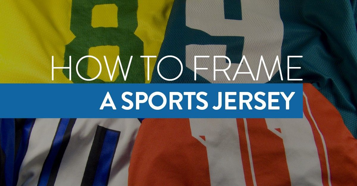 How to Frame a Sports Jersey Shadow Box Jersey 27e5e3efc