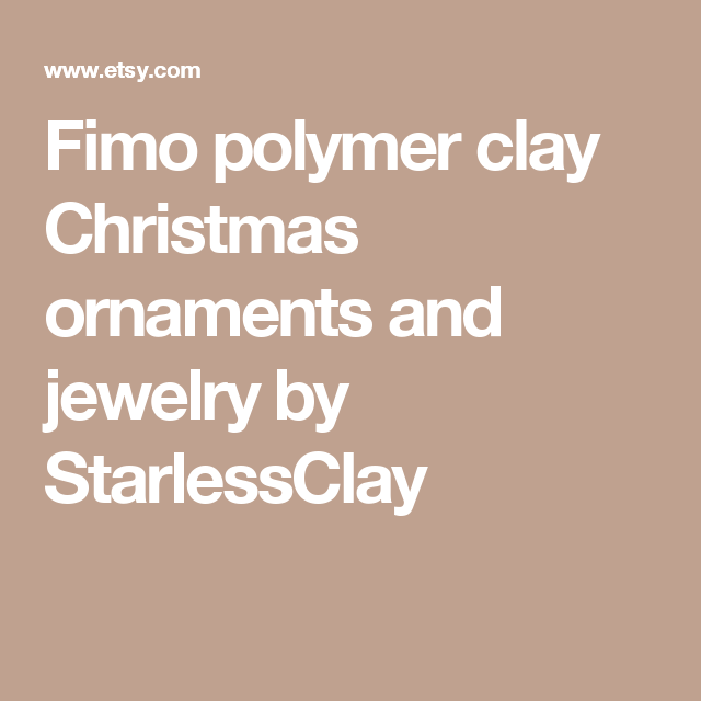 Fimo polymer clay Christmas ornaments and jewelry by StarlessClay
