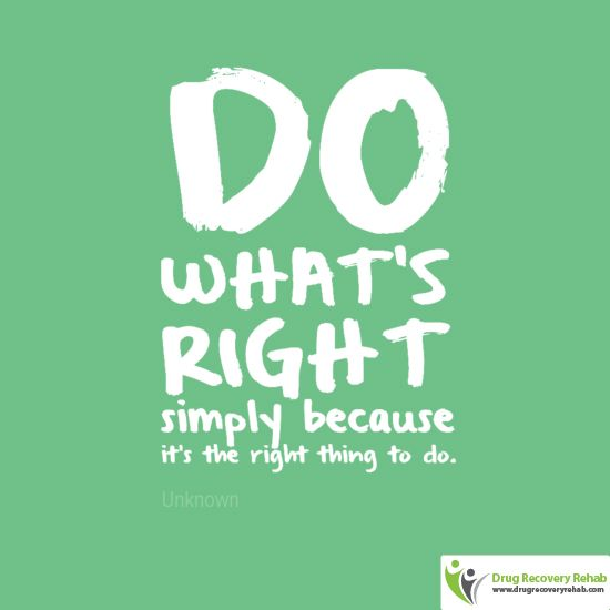 Do What S Right Simply Because It S The Right Thing To Do Life Motivational Quotes