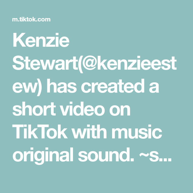 Kenzie Stewart Kenzieestew Has Created A Short Video On Tiktok With Music Original Sound Suburbs Makeusfamous Fy In 2021 Music Writing Sweet Cakes The Originals