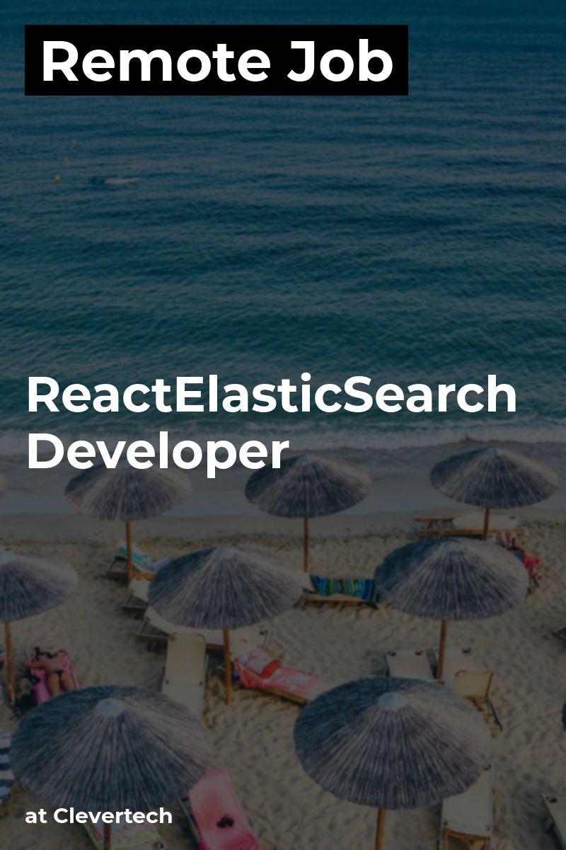 Remote React/ElasticSearch Developer at Clevertech