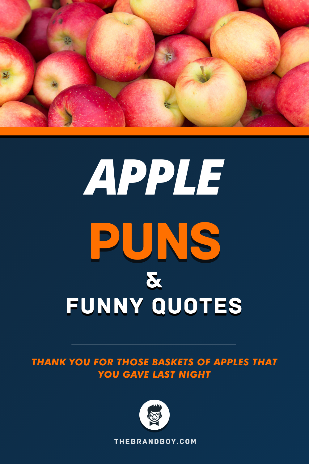 51 Best Apple Puns And Funny Quotes Thebrandboy Com Apple Puns Funny Quotes Puns