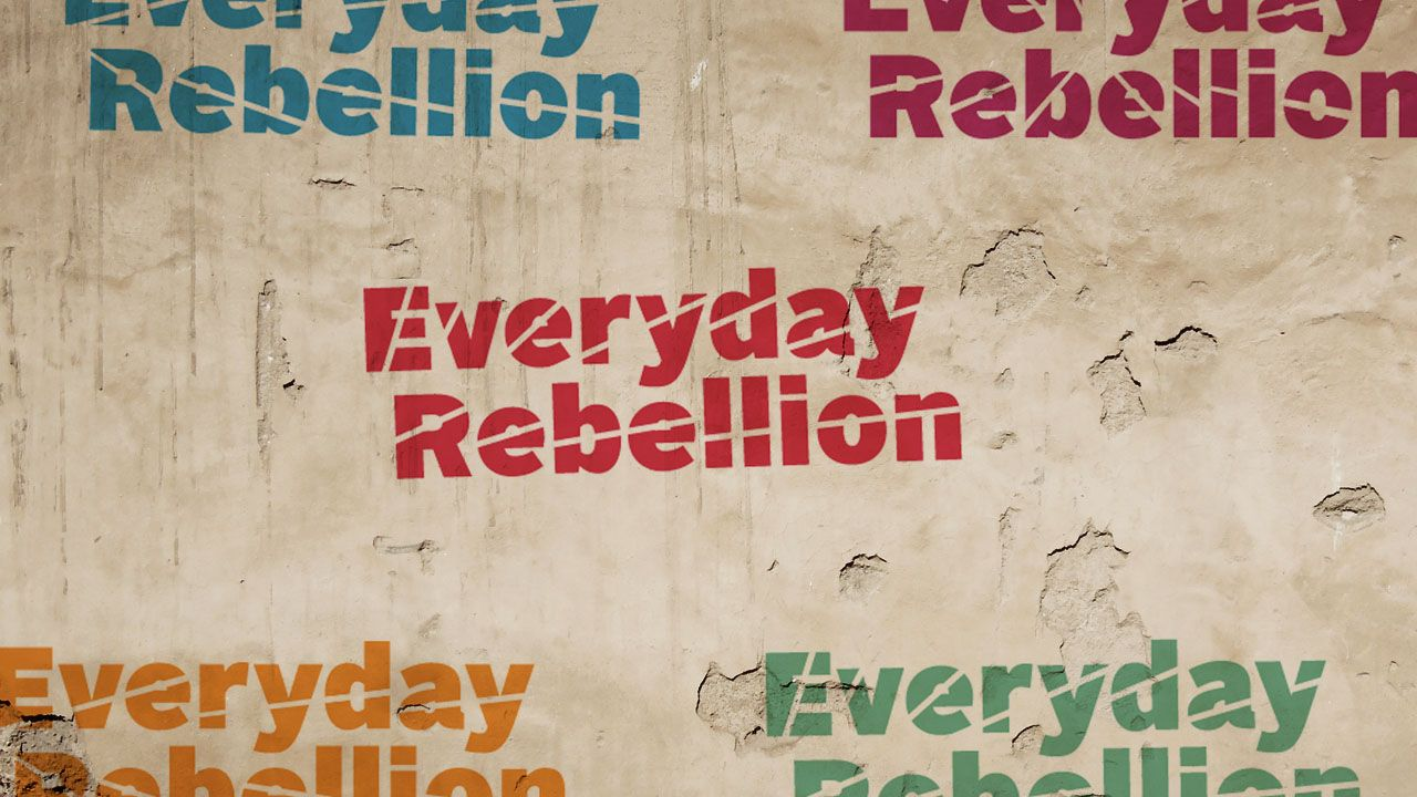 """Everyday Rebellion"" by Kilian"