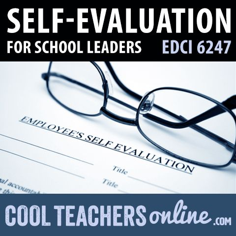 EDCI 6245 School Self-Evaluation for School Leaders Classroom