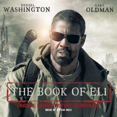 Soundtrack Giveaway The Book Of Eli Fandango The Book Of Eli Denzel Washington World Movies