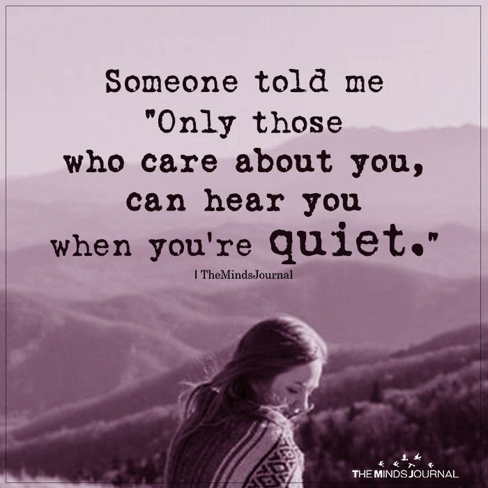 Someone Told Me Only Those Who Care About You Me Quotes Care About You Quotes Be Yourself Quotes